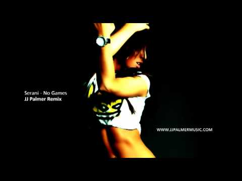 Serani - No Games (JJ Palmer Remix)