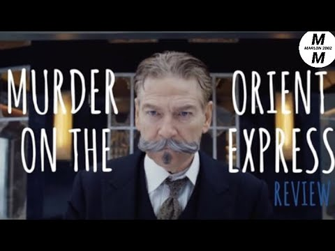Murder On The Orient Express {Movie-Day/ Review} 11-9-17 Thurs