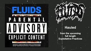 FLUIDS - HAULED [SINGLE] (2019) SW EXCLUSIVE