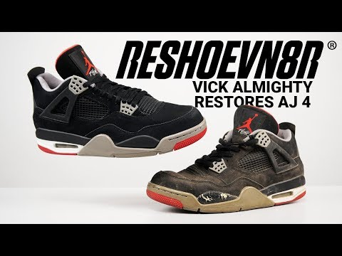 How To Restore Air Jordan Bred 4 with Reshoevn8r! Featuring Vick Almighty.