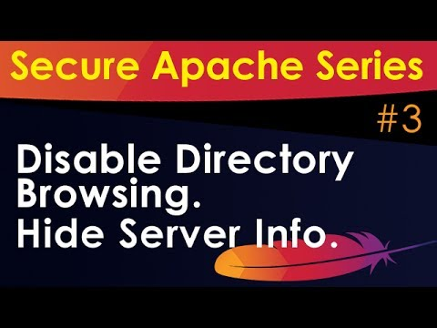 Apache Secure Tutorial: Hide HTTP Header and Disable Directory Listing