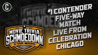 Star Wars Movie Trivia Schmoedown Five-Way #1 Contender Match from Celebration Chicago