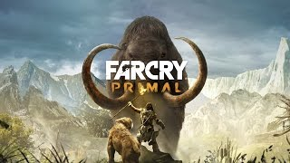 Far Cry Primal - Long Play - Part 1 - Into The Land Of Oros - PC