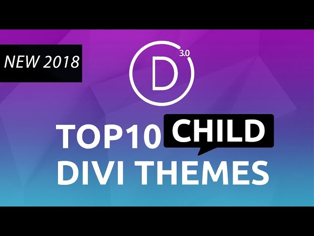 Top 10 Best Divi Child Themes 2018