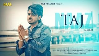 Taj | Naaz ft. Sukha | Teaser | Punjabi Latest Songs 2015