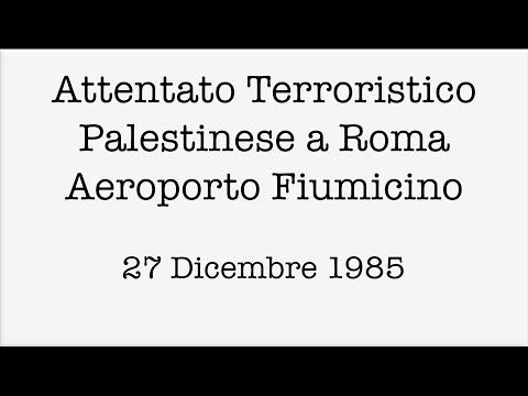 Attentato Palestinese - Roma Fiumicino 1985