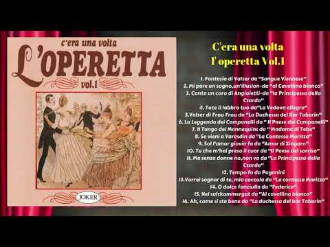 Operetta Vol.1: C'era Una Volta L' Operetta