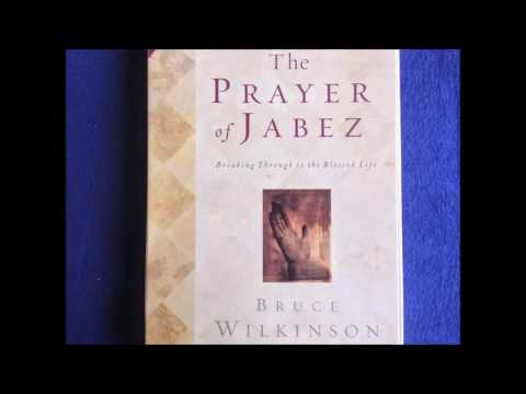 The prayer of Jabez - Bruce Wilkinson