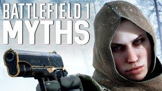 Battlefield 1 Myths - Vol. 17