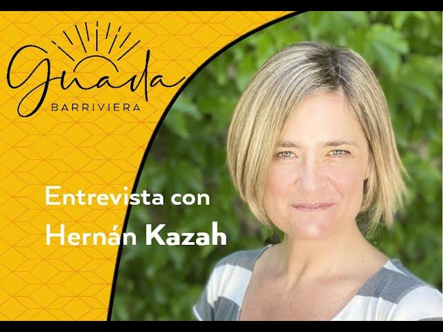 Hernán Kazah: Como si ayudar a emprender y potenciar negocios fuera su misión en la vida