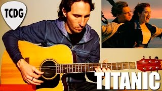 How to Play My Heart Will Go On (Titanic): Acoustic Guitar Tutorial TCDG