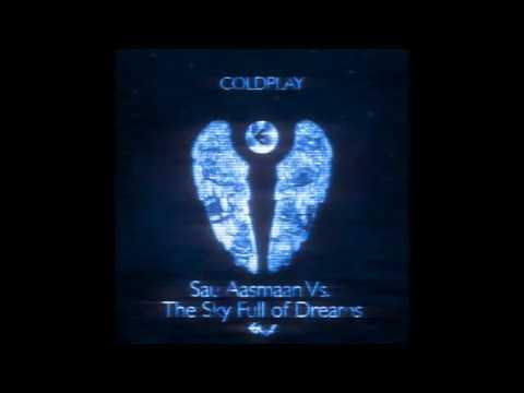 Sau Aasmaan Vs A Sky Full of Stars ( EnvvY Mashup ) || Coldplay || FREE DOWNLOAD