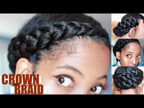 Effortless Crown Braid For Natural Hair   Protective Style