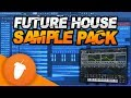 The ULTIMATE Future House Sample Pack FL Studio 20 Project FIles mp3