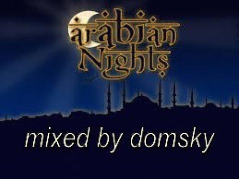 uplifting trance   arabian nights...mixed by domsky
