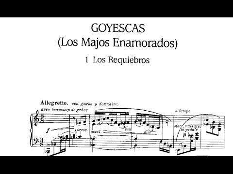 Enrique Granados: Suite Goyescas Op. 11 (1911)