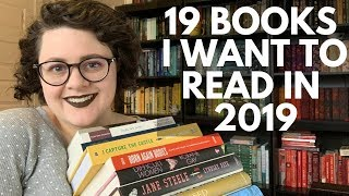 19 Books I Want to Read in 2019