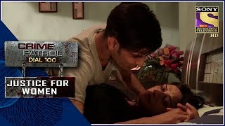 Crime Patrol | ???? ??? | Justice For Women