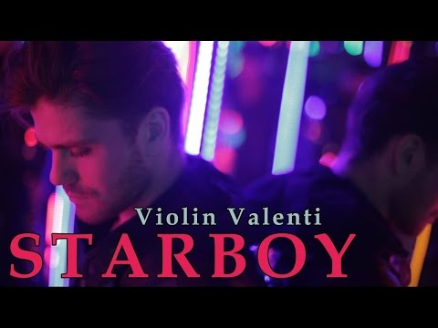The Weeknd - Starboy (Violin Valenti Cover)