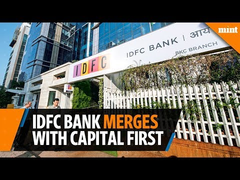 IDFC Bank announces merger with Capital First