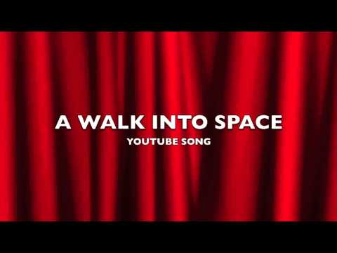 A Walk Into Space | YouTube Song-Music