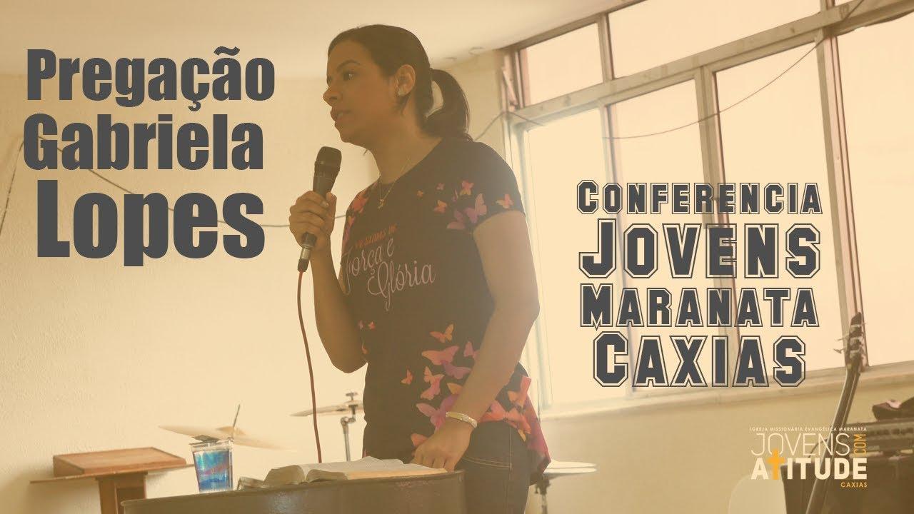 Pregação Missionária Gabriela Lopes na Conferência Jovens Maranata Caxias