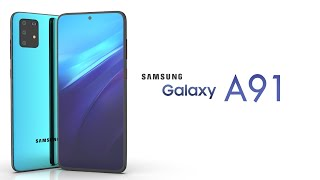 Samsung Galaxy A91 - Trailer 2020 Concept Introduction !