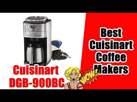 Best Cuisinart Coffee Makers In 2019 – Cuisinart DGB-900BC Grind