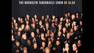BROOKLYN TABERNACLE CHOIR :THE GOODNESS OF THE LORD