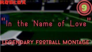 """[ROBLOX] Montaggio di calcio leggendario #9: """"In nome dell'amore"""""""