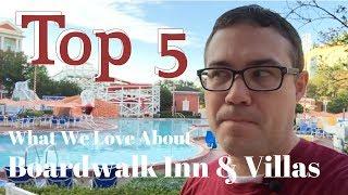 Top 5: Why We Love Disney World's Boardwalk Inn & Villas