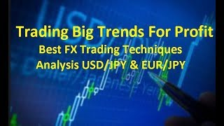 Forex Trading Forecast Best Big Trends for Profit USD/JPY EUR/JPY Analysis 25/03