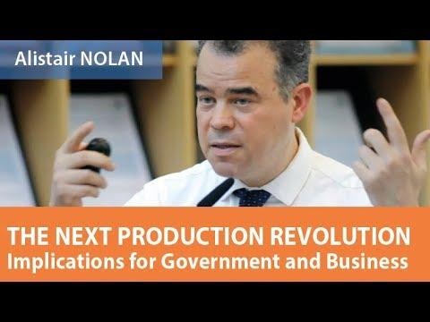 The next production revolution, Alistair NOLAN, 21 September 2017