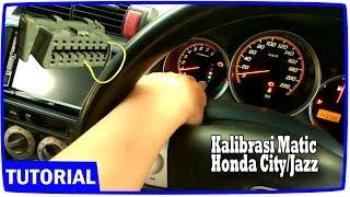 Tutorial Kalibrasi Matic Mobil Honda City Jazz