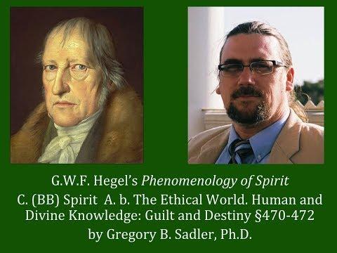 Half Hour Hegel: Phenomenology of Spirit (Spirit - Human and Divine Knowledge, sec. 470-472)