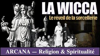 La Wicca, Sorcellerie et Religion - Sciences Occultes