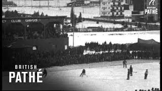 Winter Sports February 1928 Aka Hockey Games In Village In Swiss Alps (1928)