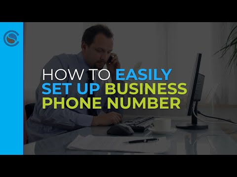 how-to-easily-set-up-business-phone-number