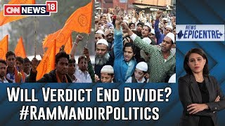 Path To 'Ayodhya' Title Claim: Will Verdict Close Communal Fault Lines? | Epicentre