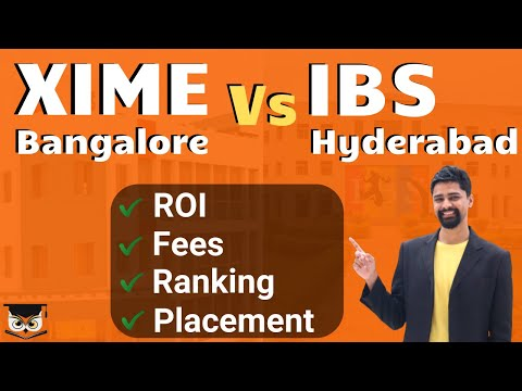 XIME Bangalore Vs IBS Hyderabad | Ranking | Courses | Fees | Placement | Exam | in English
