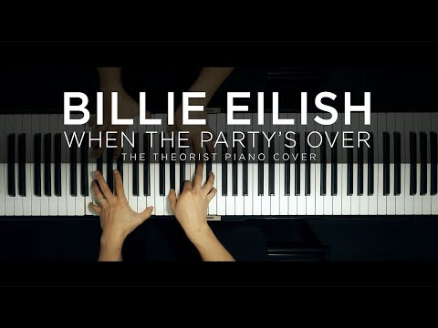 Billie Eilish - when the party&39;s over  The Theorist Piano Cover