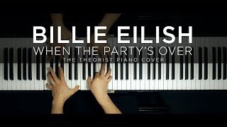Billie Eilish - when the party's over | The Theorist Piano Cover thumbnail