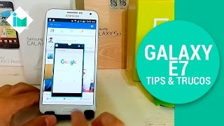 Samsung Galaxy E7 - Tips y trucos