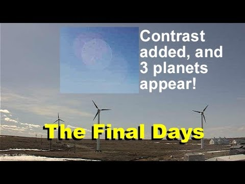 "The final days. 3 planets at one time! Massive ""sky umbrella,"" more...  4-26-2019"