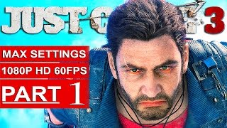 Just Cause 3 Gameplay Walkthrough Part 1 [1080p 60FPS PC MAX Settings] - No Commentary