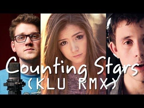 Counting Stars (KLU RMX) - Alex Goot, Kurt Schneider & Chrissy Costanza