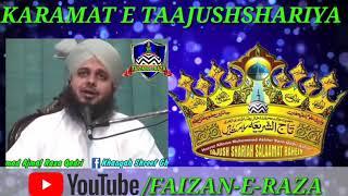Karamat e Sarkaar TAAJUSHSHARIYA by Mohammad Ajmal Raza Qadri sahab