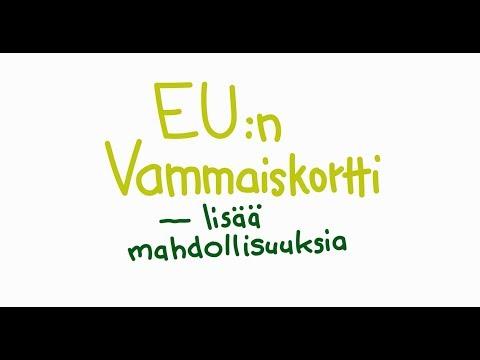 EU:n Vammaiskortti - lisää mahdollisuuksia