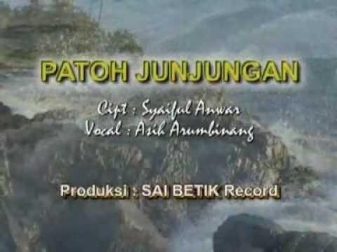 Patoh Junjungan - voc.Asih Arumbinang, cipt.Syaiful Anwar