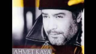 Ahmet KAYA \Siz Yanmayin\